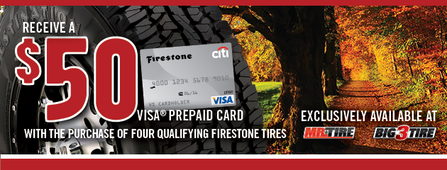 Firestone $50 Rebate Mr. Tire/Big 3